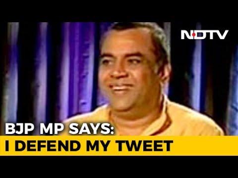 Paresh Rawal Deletes Tweet On Arundhati Roy, Says
