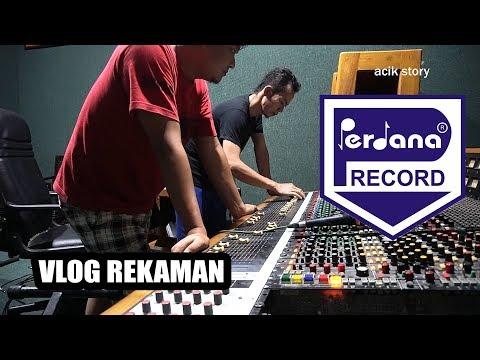 Rekaman di Perdana Record (Vlog)
