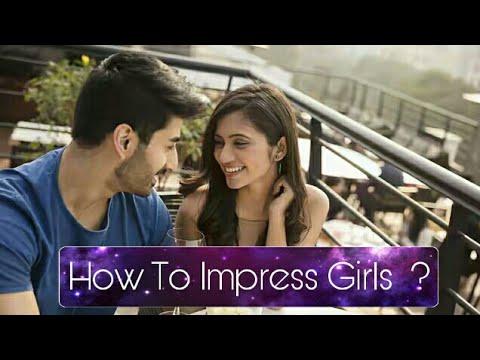 How  To Impress  Girls ?    लड़कियों  को केंसे करे इम्पिरेस    Collage Life Love Story  