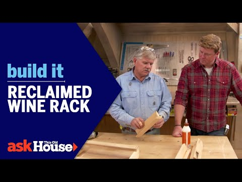 Reclaimed Wine Rack | Build It | Ask This Old House
