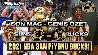 BUCKS x SUNS | 2021 NBA Finalleri 6. Maç - Son Maç | FMVP Giannis Antetokounmpo