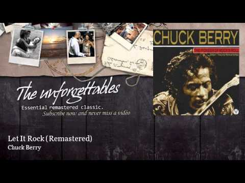 Chuck Berry Let It Rock - Remastered