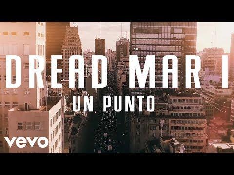 Dread Mar I - Un Punto (Official Lyric Video)