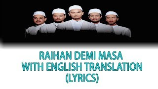 (LEGEND NASYID) Raihan Demi Masa with English Translation (Lyrics)