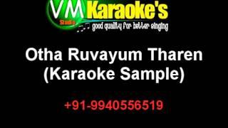 Otha Ruvayum Tharen Karaoke VM