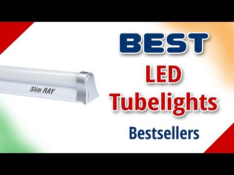 Best LED Tube Light in India with Price as on 2018