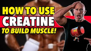 How To Use Creatine To BUILD MUSCLE!