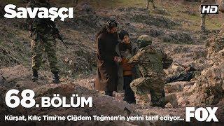 Kürşat, Kılıç Timi'ne Çiğdem Teğmen'in yerini tarif ediyor... Savaşçı 68. Bölüm
