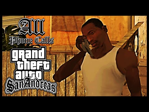 GTA: San Andreas - All Phone Calls [HD]