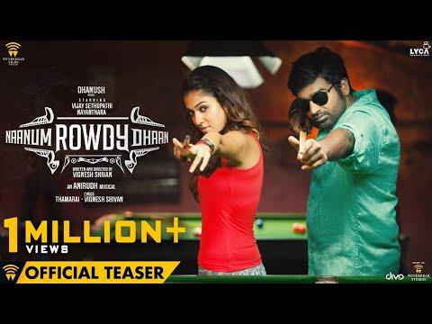 Naanum Rowdy Dhaan - Official Teaser | Vijay Sethupathi, Nayanthara | Anirudh | Vignesh Shivan