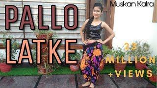 Video PALLO LATKE | Shaadi Mein Zaroor Aana| Rajkumar Rao, Kriti Kharbanda| Dance Cover By Muskan Kalra download MP3, 3GP, MP4, WEBM, AVI, FLV November 2018