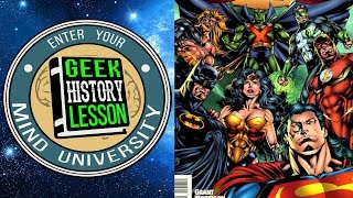 History of the Justice League Part Two with Mark Waid - Geek History Lesson