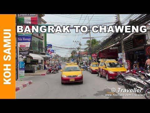 Bangrak Drive to Chaweng Beach Road – A Koh Samui holiday driving tour of this route
