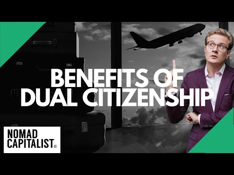 The Benefits Of Dual Citizenship