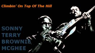 Climbin' On Top Of The Hill ~ Sonny Terry & Brownie McGhee