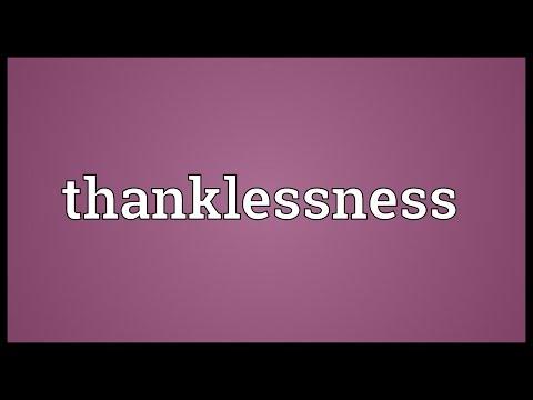 Header of thanklessness