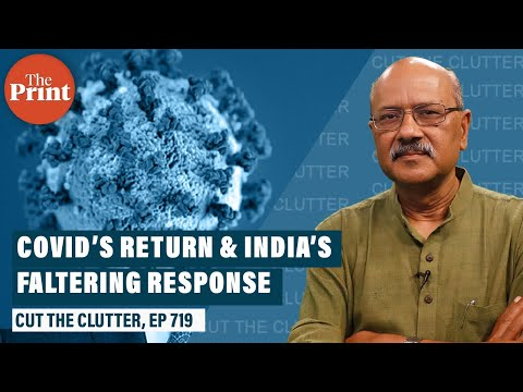 Return of Covid, India's vaccine crisis & fears of snatching defeat from the jaws of victory