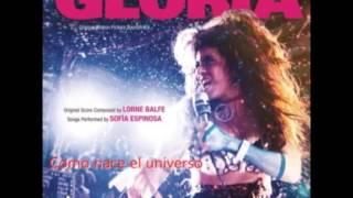 Sofia Espinosa Como nace el universo GLORIA 2015 soundtracks
