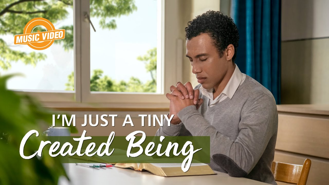 """2021 English Christian Song   """"I'm Just a Tiny Created Being"""""""