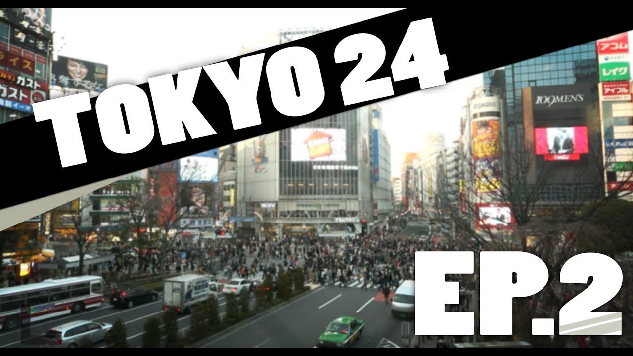 Tokyo 24 – Episode 2  [Shibuya et Harajuku]