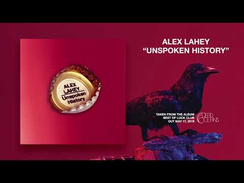 Alex Lahey - Unspoken History (Official Audio) Mp3
