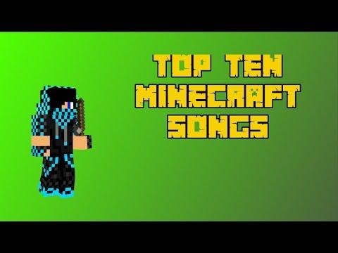 TOP TEN BEST MINECRAFT SONGS AND PARODIES!!!
