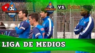 EL CHIRINGUITO 9-4 BOLSAMANÍA | Liga De Medios | 6ª jornada