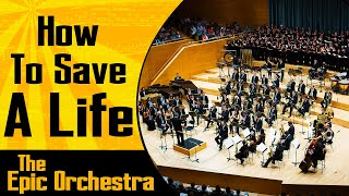 The Fray - How To Save A Life | Epic Orchestra