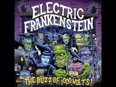 Electric Frankenstein - The Mess