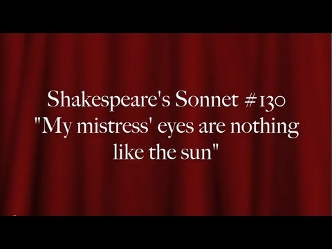 """Shakespeare's Sonnet #130:  """"My mistress' eyes are nothing like the sun"""""""