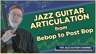 Jazz Guitar Articulation: Bebo…
