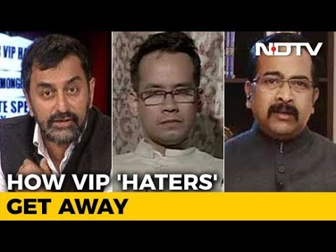 NDTV Investigation: How VIP 'Haters' Get Away