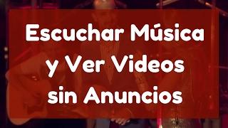 Musica sin anuncios youtube