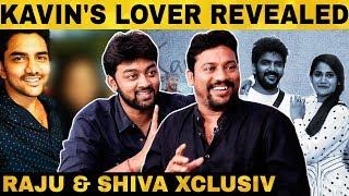 """Kavin ஒரு Heroine கூட Relationship-ல இருக்கான்"" Raju & Shiva Reveals | Bigg Boss3 | Losliya"