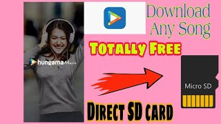 Hungama Music Songs Directly Download in SD Card | Totally Free 💯 % Working