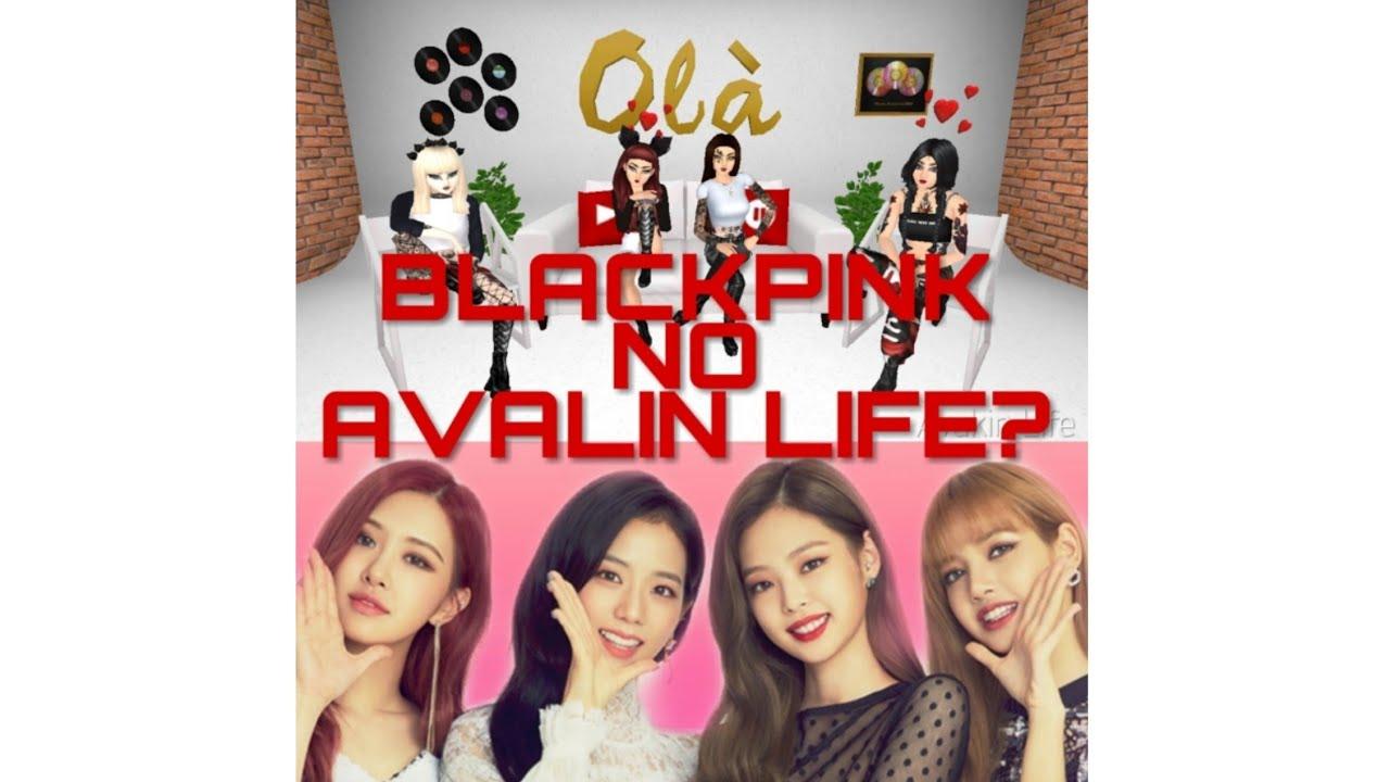 GRUPO DE KPOP NO AVAKIN LIFE?! // BLACKPINK