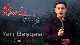 Ramiz Hatemoglu - Yari Basqasi 2020 (Audio)