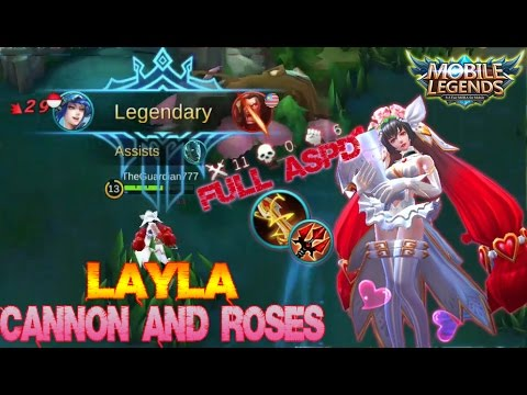 Mobile Legends - Cannon and Roses LAYLA Full ASPD Build and Gameplay [MVP]