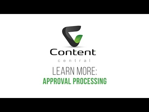 Content Central | Learn More About Approval Processing