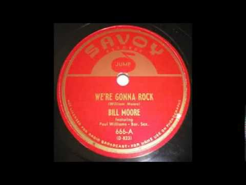 We're Gonna Rock by Wild Bill Moore  1948