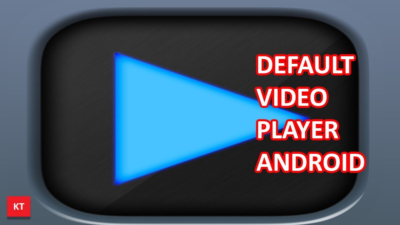 How to change the default video player in android