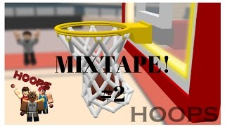 Roblox Hoops | Short Mixtape #2