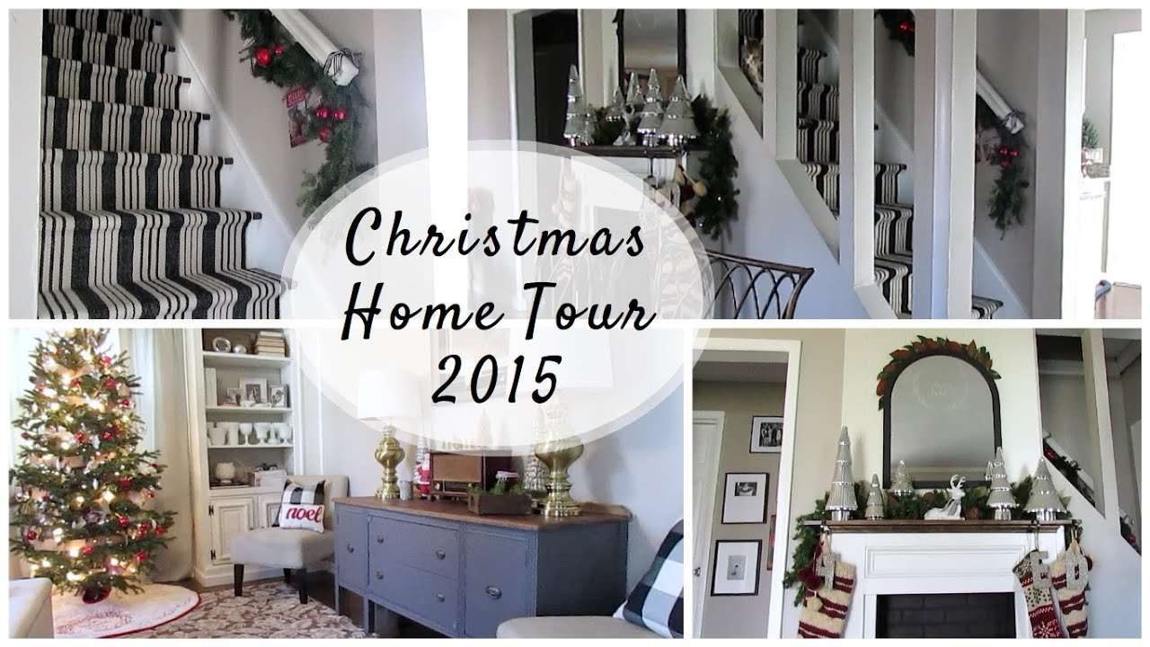 CHRISTMAS HOME TOUR 2015 - YouTube