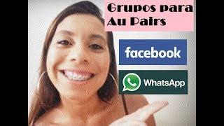 #AUPAIR:Grupos de Facebook e Whatsapp para Au Pairs  l  Bruna Medeiros #aupairlife