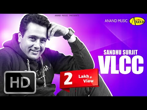 Sandhu Surjit || Vlcc ||  New Punjabi Song 2017 || Anand Music