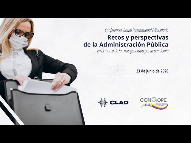 #WebinarCLAD Retos y perspectivas de la administración pública nacional y local