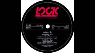 Liaison D. - He Chilled Out (Club Mix) (1990)