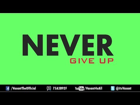 Never GIVE UP | Motivational Video in Hindi | Vasant Chauhan