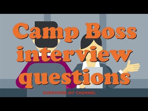 Camp Boss interview questions