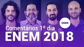ENEM 2018: ANÁLISE E COMENTÁRIOS SOBRE AS PROVAS DO 1º DIA